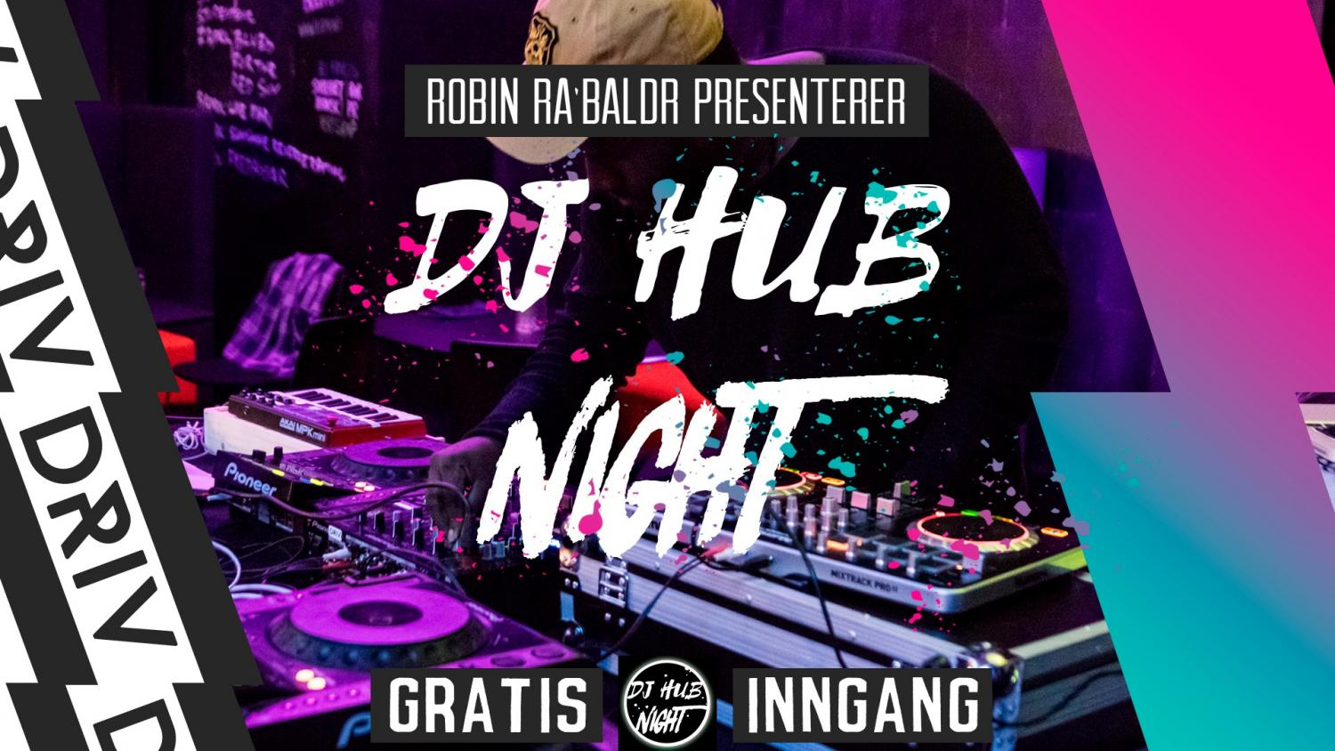 DJ Hub Night arrangement